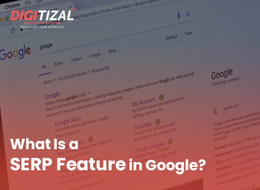 What Is a SERP Feature in Google?