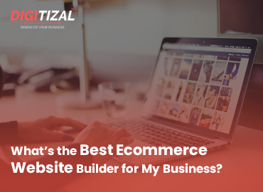 What's the Best Ecommerce Website Builder for My Business?